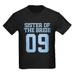 Sister of Bride 09 Kids Dark T-Shirt