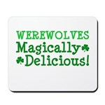 Werewolves Delicious Mousepad