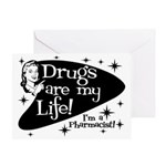 Drugs are my life Greeting Card