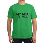 My MBA Is MIA Men's Fitted T-Shirt (dark)