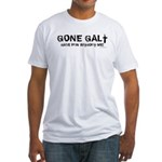 Gone Galt Fitted T-Shirt
