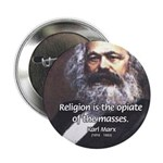 Karl Marx Religion Opiate Masses Button