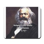 Karl Marx Religion Opiate Masses Mousepad