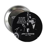Famous Quote from JFK Button