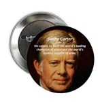 """War and Peace: Jimmy Carter 2.25"""" Button (100 pack"""