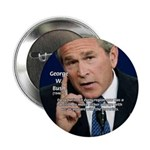 "Terrorism George W. Bush 2.25"" Button (10 pack)"