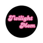 "Twilight Mom 3.5"" Button"