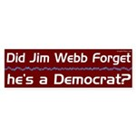 Did Jim Webb forget he's a Democrat? bumper sticker