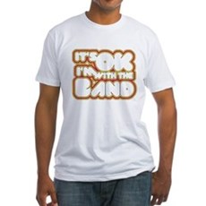 I'm With The Band Fitted T-Shirt