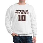 Uniform Groom Father 10 Sweatshirt