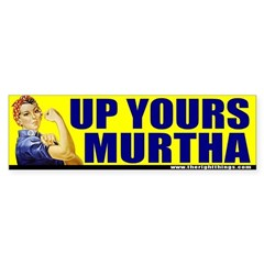 "Rosie Riveter ""Up Yours Murtha"" Bumper Sticker"