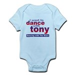 I want to Dance with Tony Infant Bodysuit