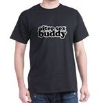 Dark T-Shirt / after sex buddy