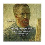 Vincent Van Gogh Quote Tile Coaster