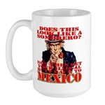 Anti Illegal Mexicans Large Mug
