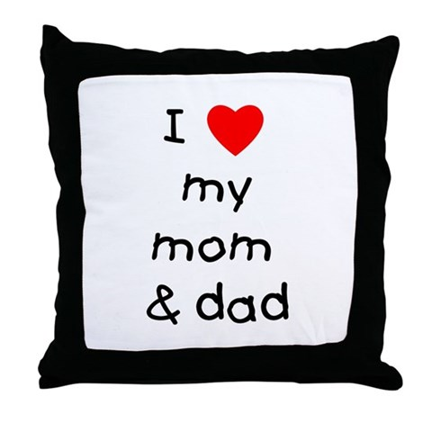 i love you mom and dad. love you mom dad. I love my