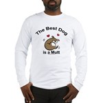 Best Mutt Dog Long Sleeve T-Shirt