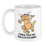 Dance As If No One Is Watching Mug