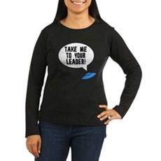 Take Me To Your Leader Womens Long Sleeve Dark T-