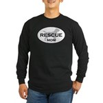 Rescue MOM Long Sleeve Dark T-Shirt