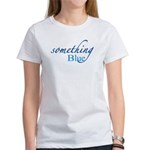 Something Blue Women's T-Shirt