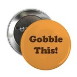 Gobble This Button