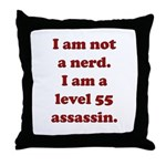 Not Nerd Assassin Throw Pillow