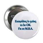 OK I'm an MBA Button