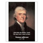 Work and Luck Jefferson Small Poster