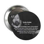 """Astronomy Tycho Brahe 2.25"""" Button (100 pack)"""