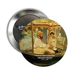 "French Painter Manet Quote 2.25"" Button (100 pack)"